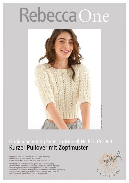 Anleitung - Kurzer Pullover mit Zopfmuster