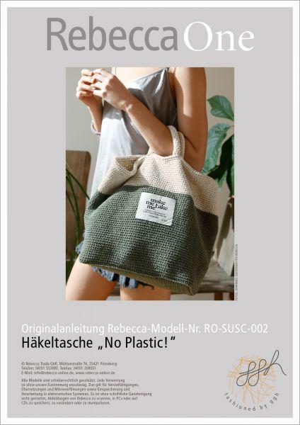 "Anleitung Häkeltasche ""No Plastic"""