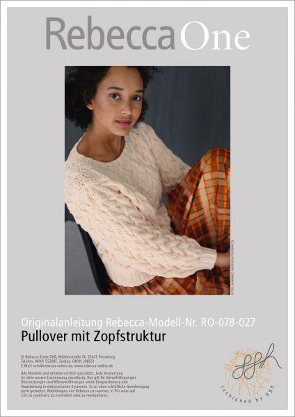 Anleitung - Pullover mit Zopfstruktur